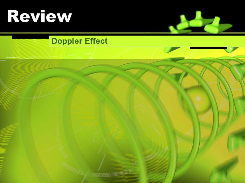 Review Doppler Effect