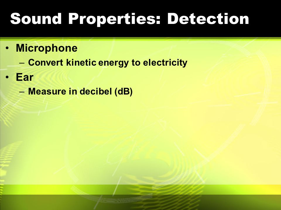 Sound Properties: Detection