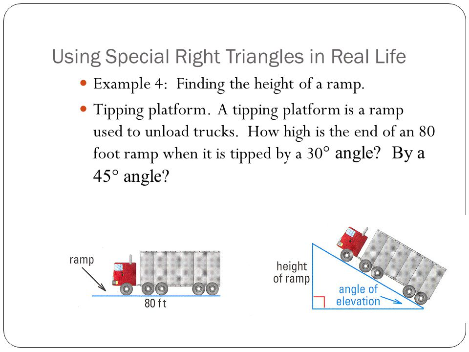 Using Special Right Triangles in Real Life