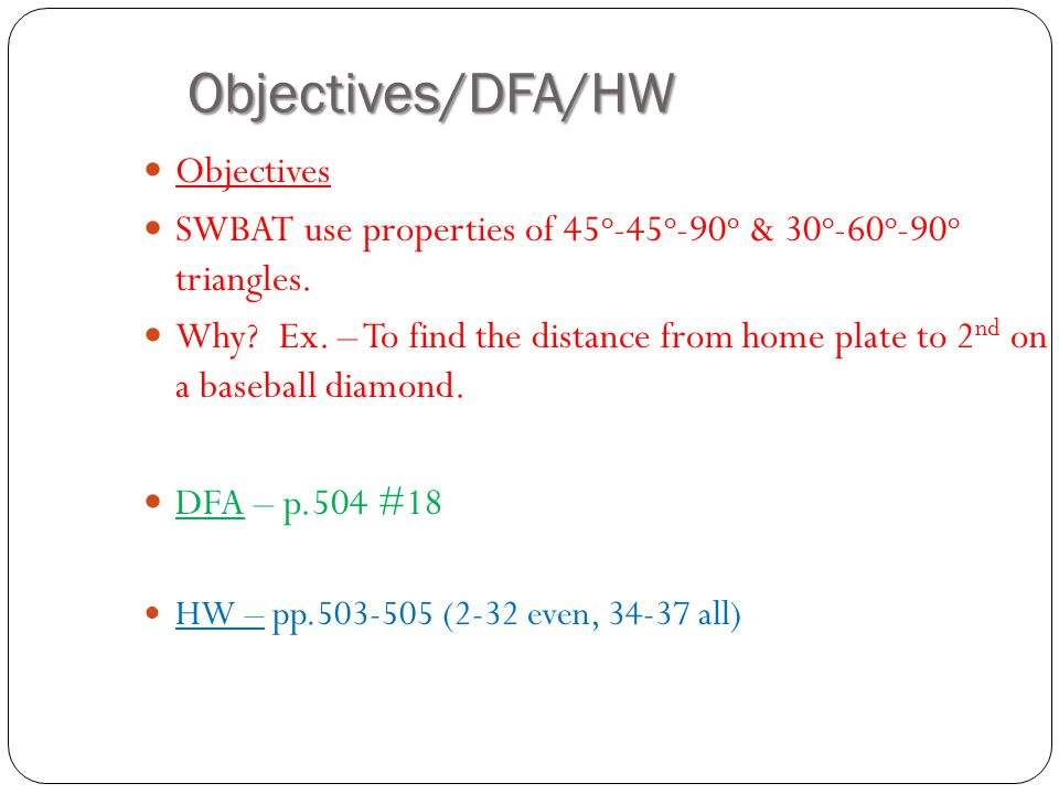 Objectives/DFA/HW Objectives
