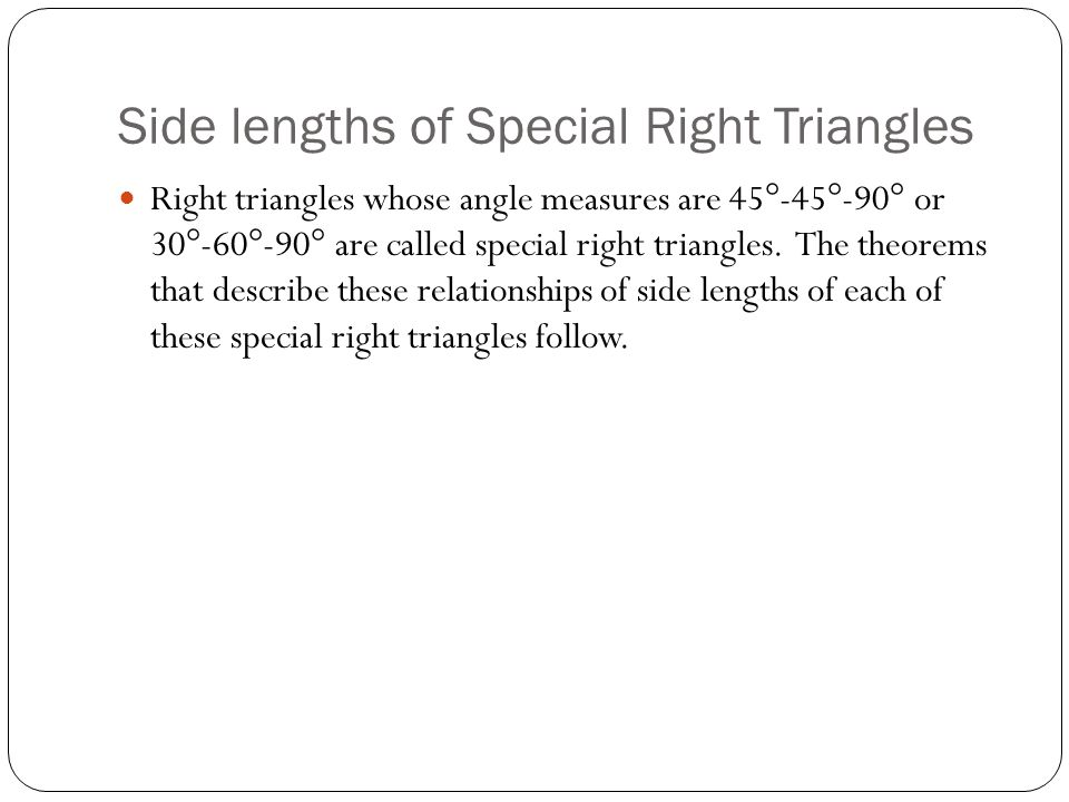 Side lengths of Special Right Triangles