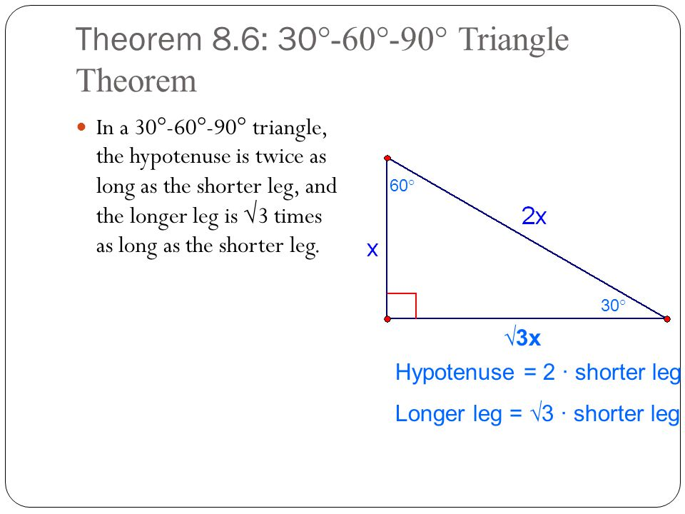 Theorem 8.6: 30°-60°-90° Triangle Theorem