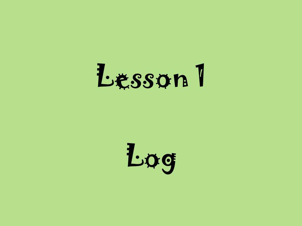 Lesson 1 Log