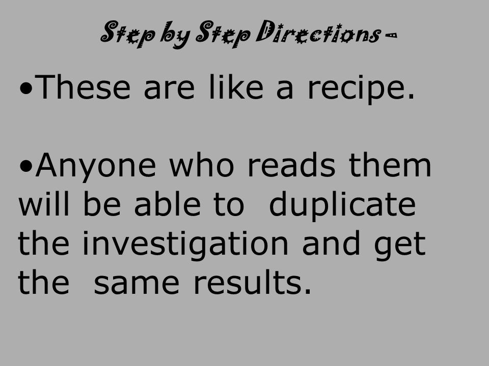 Step by Step Directions –