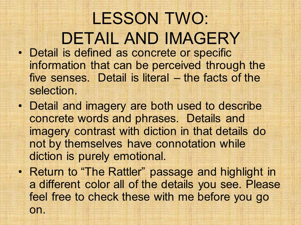 LESSON TWO: DETAIL AND IMAGERY