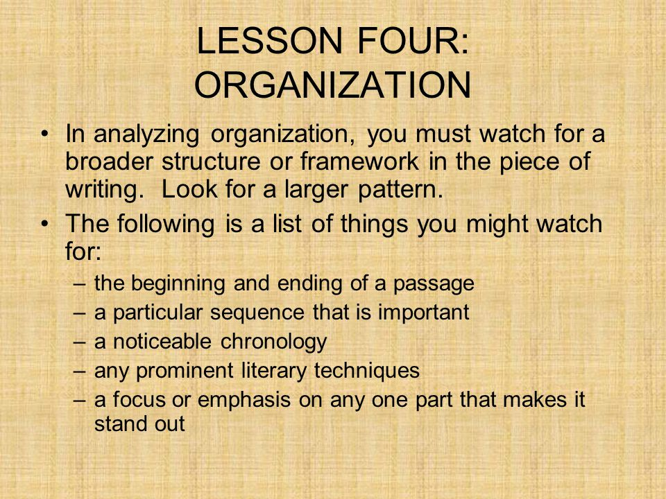 LESSON FOUR: ORGANIZATION