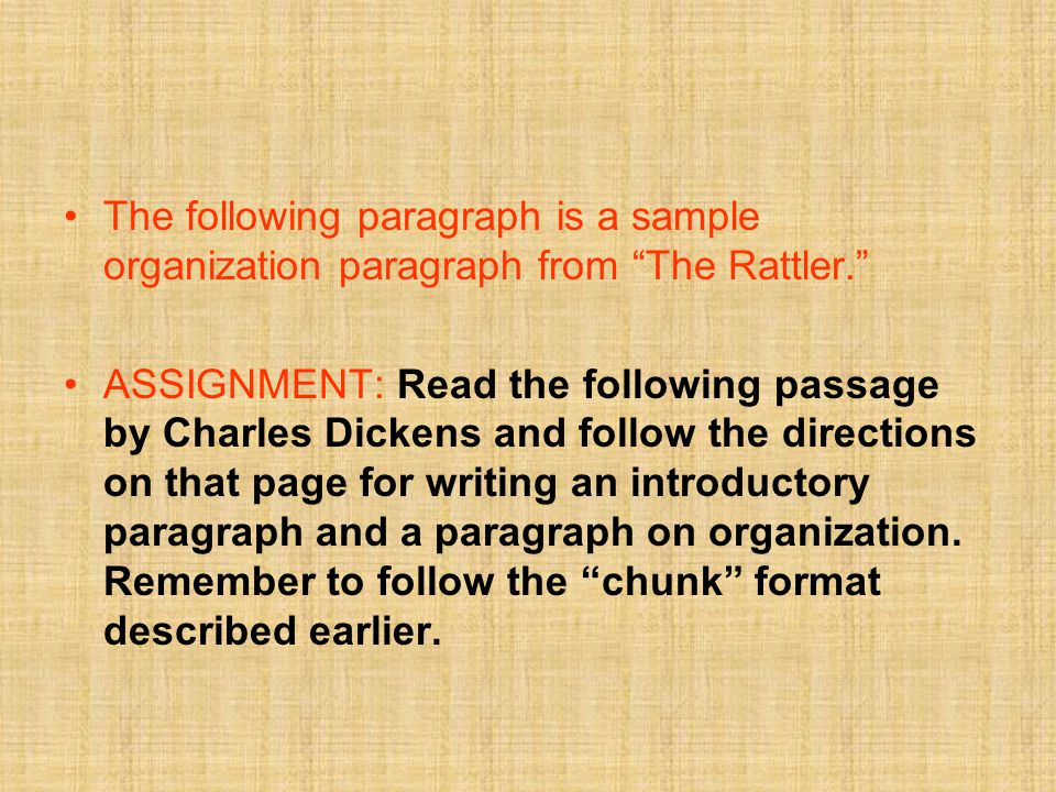 The following paragraph is a sample organization paragraph from The Rattler.