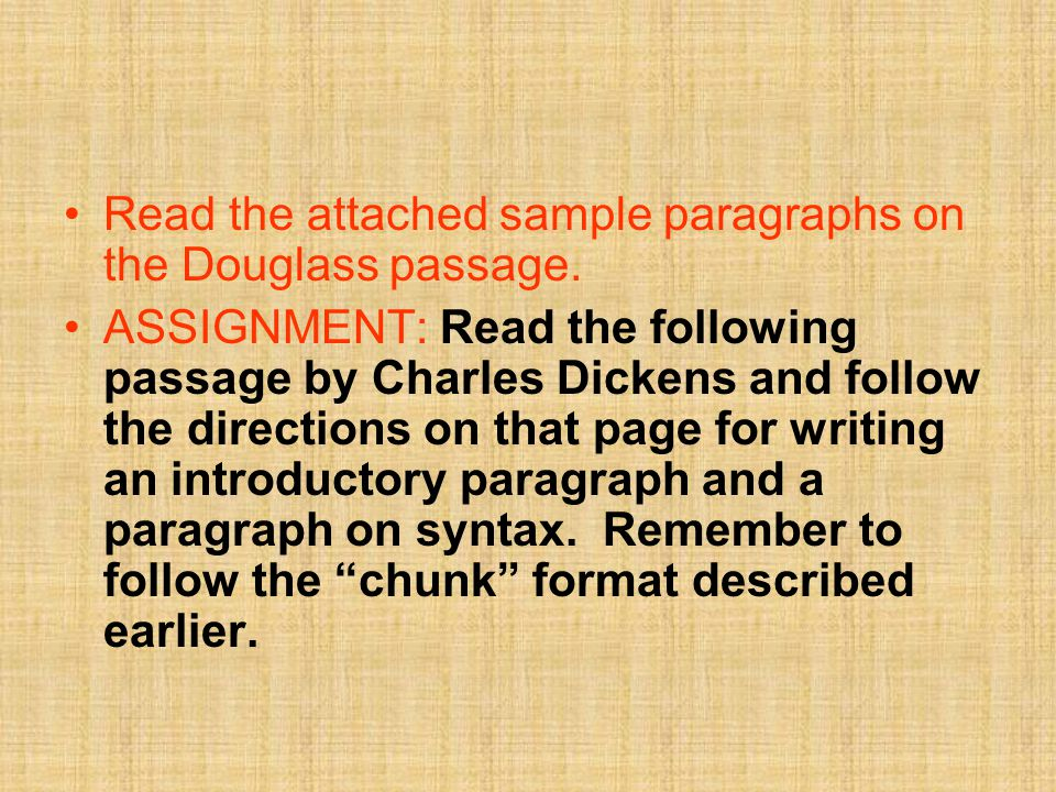 Read the attached sample paragraphs on the Douglass passage.