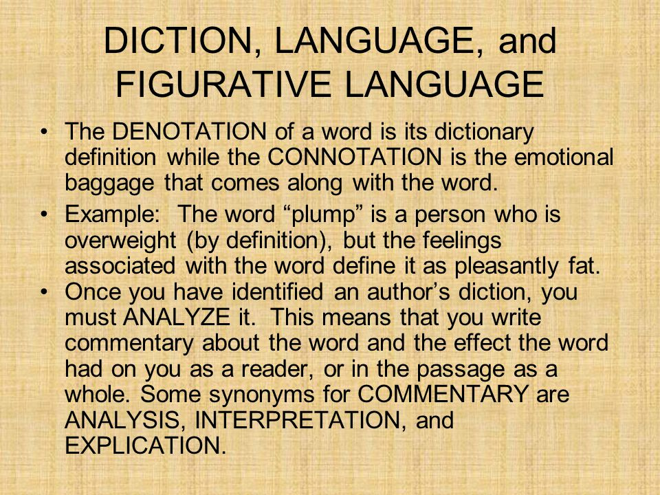 DICTION, LANGUAGE, and FIGURATIVE LANGUAGE