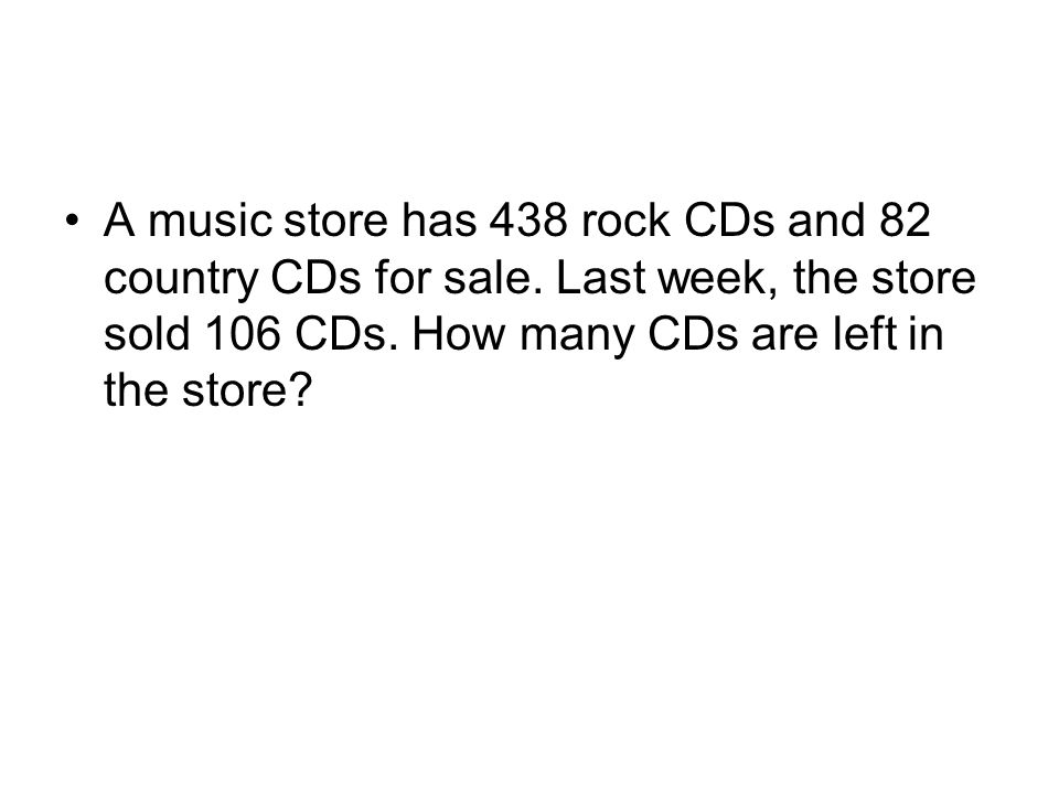A music store has 438 rock CDs and 82 country CDs for sale