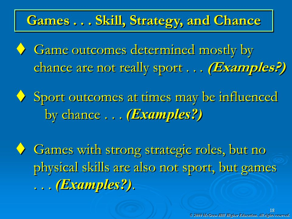 Games . . . Skill, Strategy, and Chance
