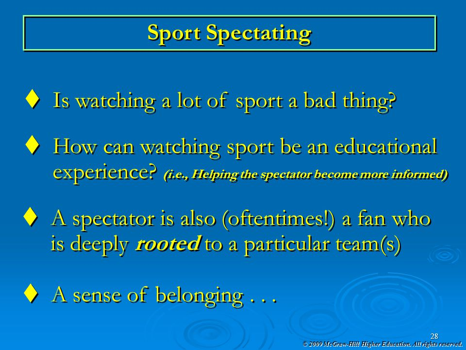 Sport Spectating Is watching a lot of sport a bad thing How can watching sport be an educational.