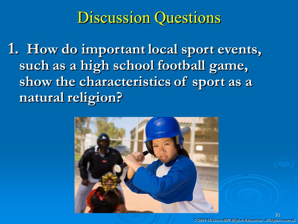 Discussion Questions How do important local sport events,