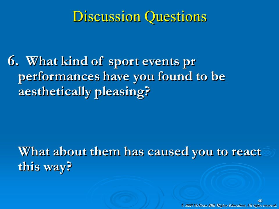 Discussion Questions What kind of sport events pr performances have you found to be aesthetically pleasing