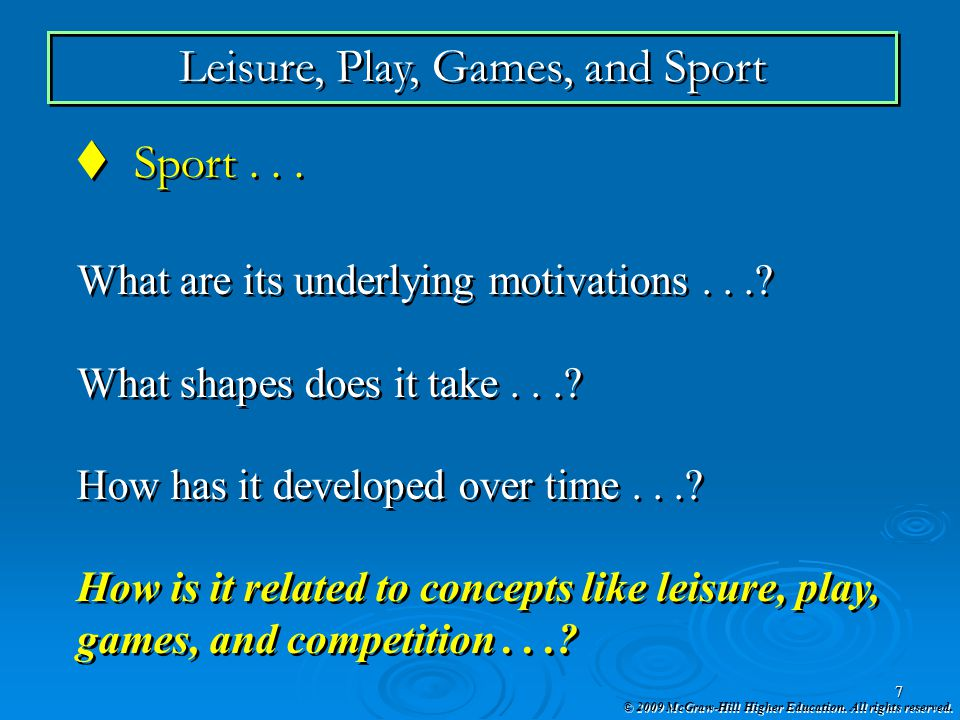Leisure, Play, Games, and Sport