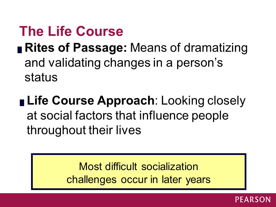 Most difficult socialization challenges occur in later years