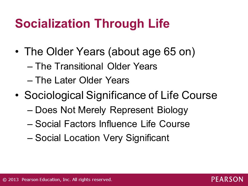 Socialization Through Life