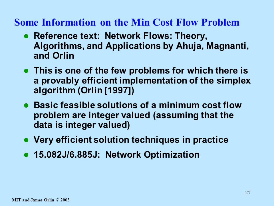 Some Information on the Min Cost Flow Problem