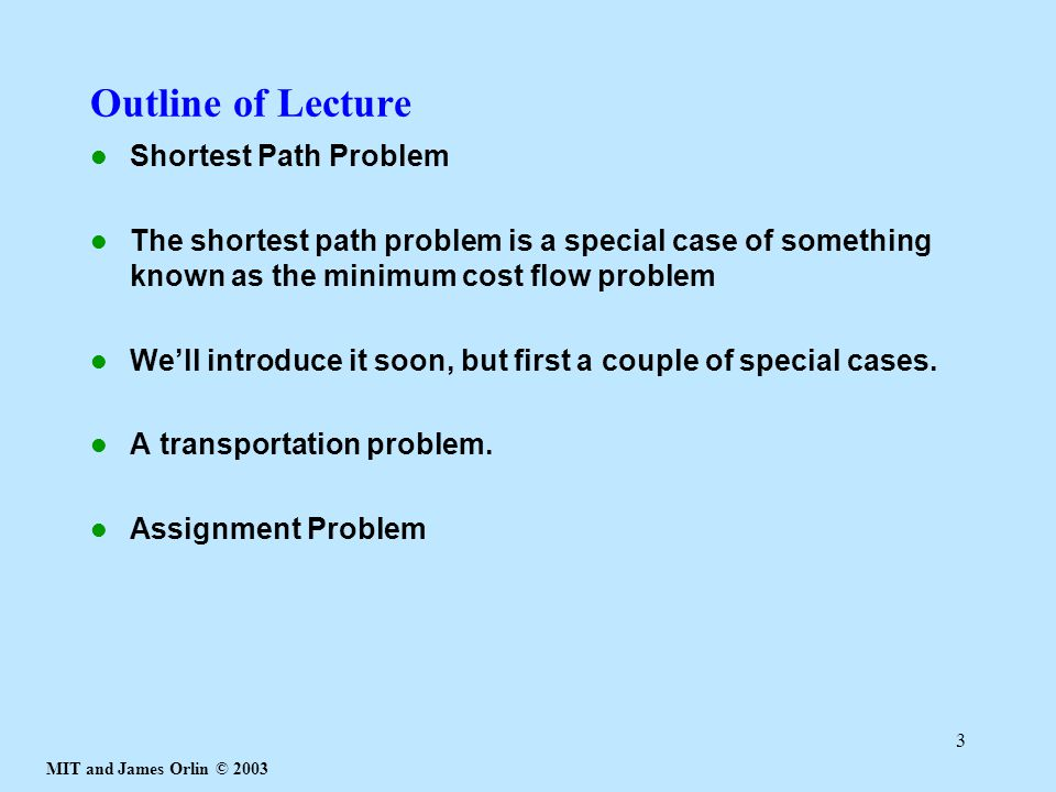 Outline of Lecture Shortest Path Problem