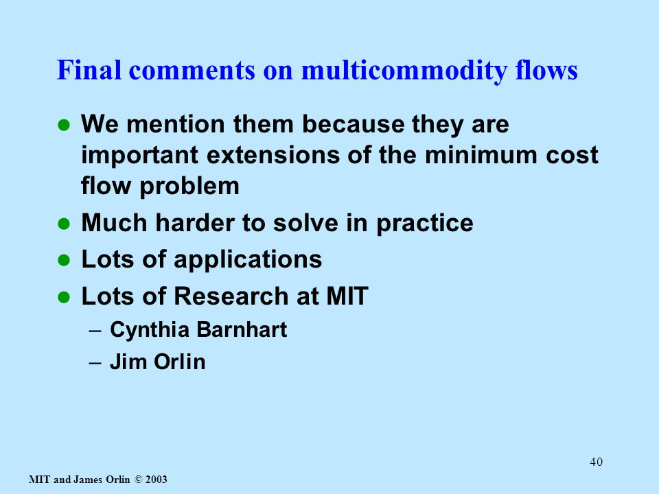 Final comments on multicommodity flows