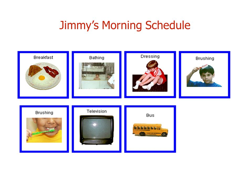 Jimmy's Morning Schedule