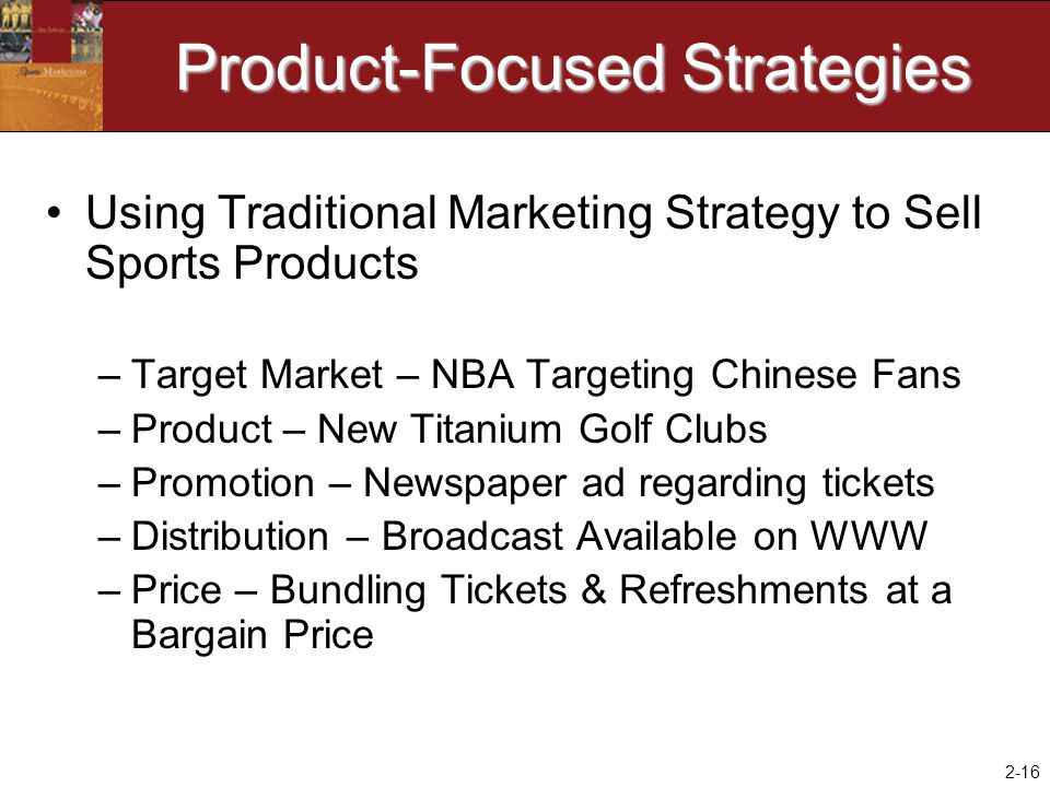 Product-Focused Strategies