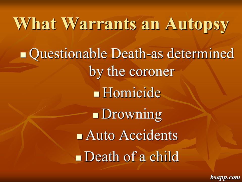 What Warrants an Autopsy