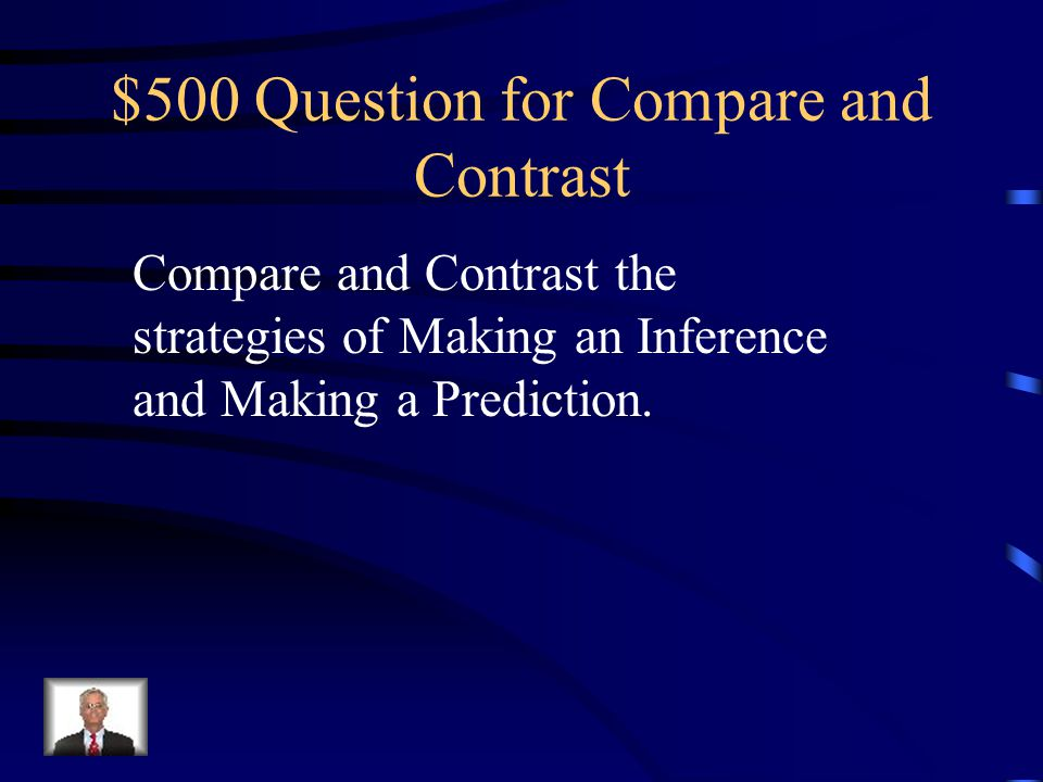 $500 Question for Compare and Contrast