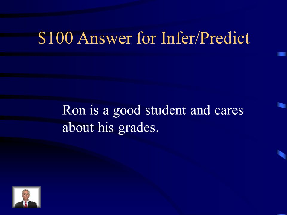 $100 Answer for Infer/Predict