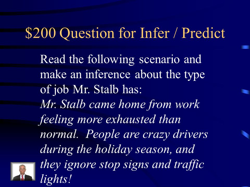 $200 Question for Infer / Predict