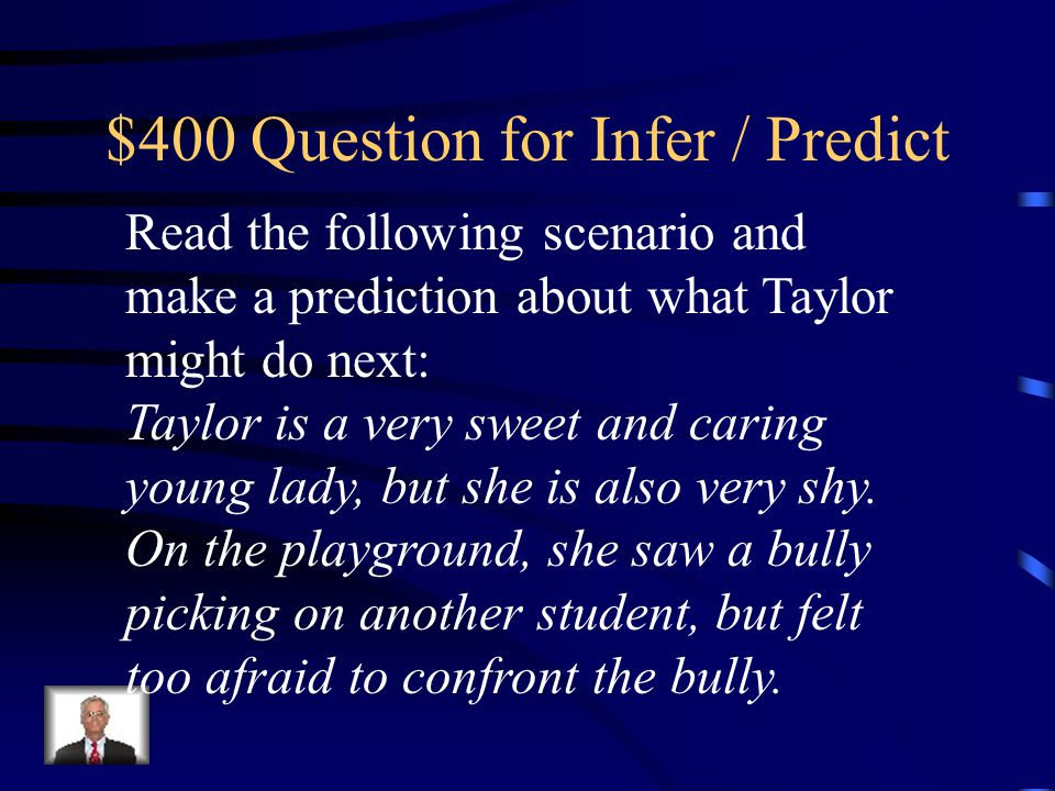 $400 Question for Infer / Predict