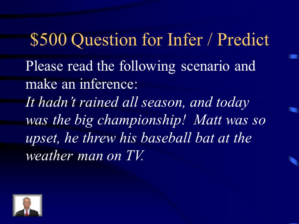 $500 Question for Infer / Predict