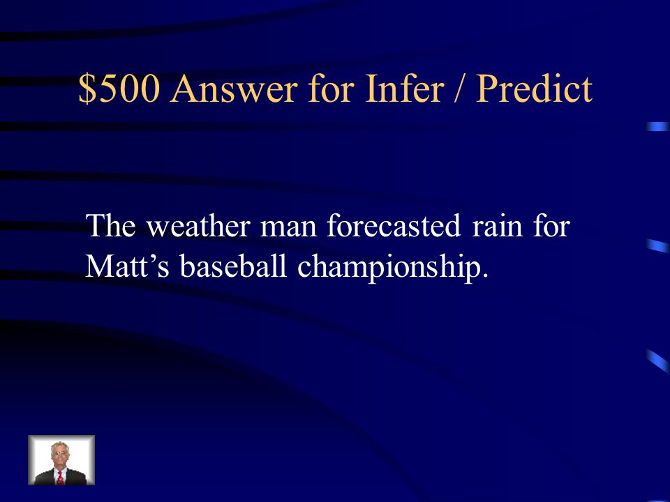 $500 Answer for Infer / Predict