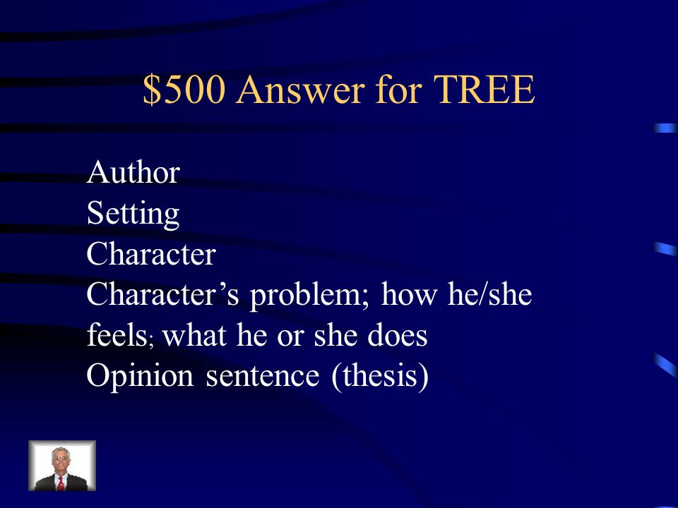 $500 Answer for TREE Author Setting Character