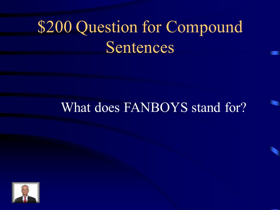 $200 Question for Compound Sentences