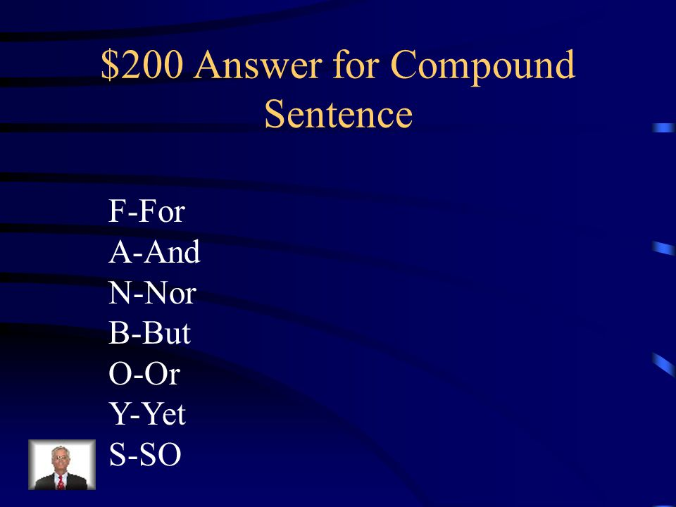 $200 Answer for Compound Sentence