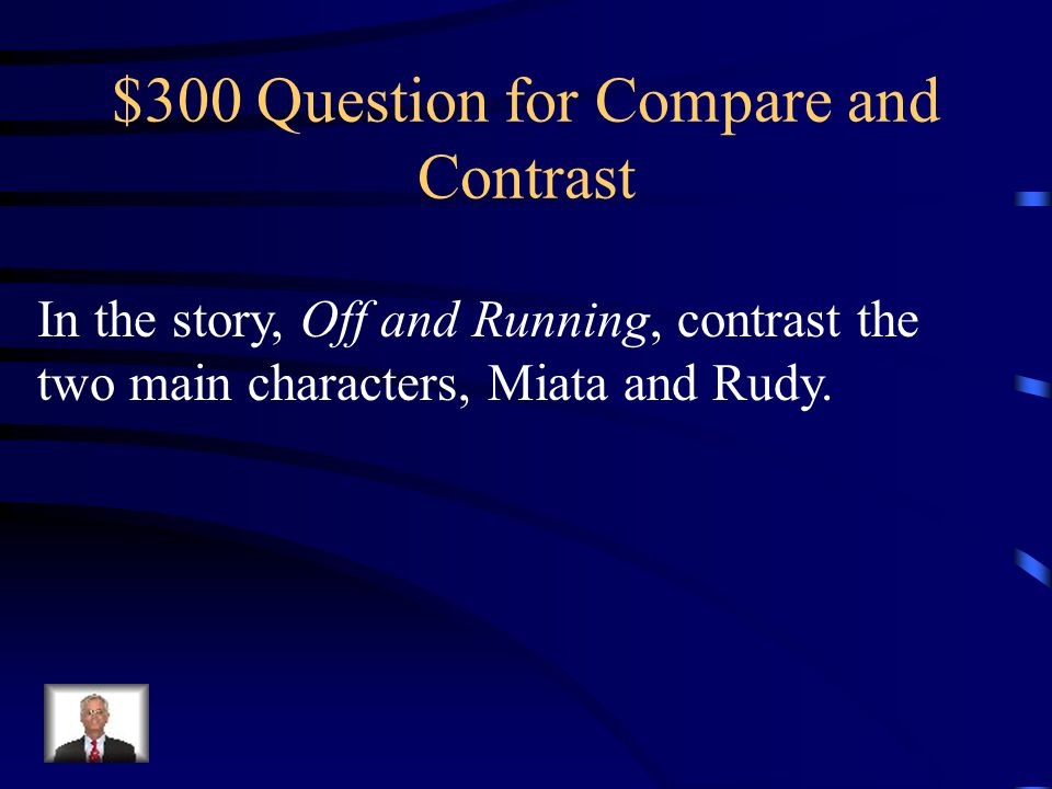 $300 Question for Compare and Contrast