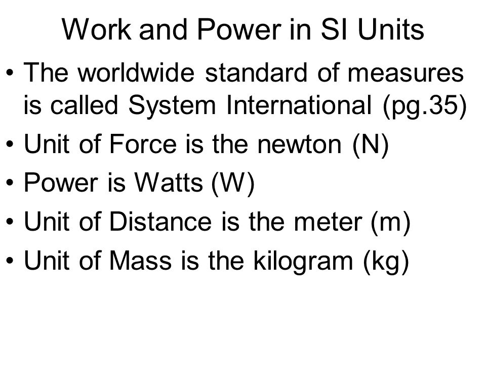 Work and Power in SI Units