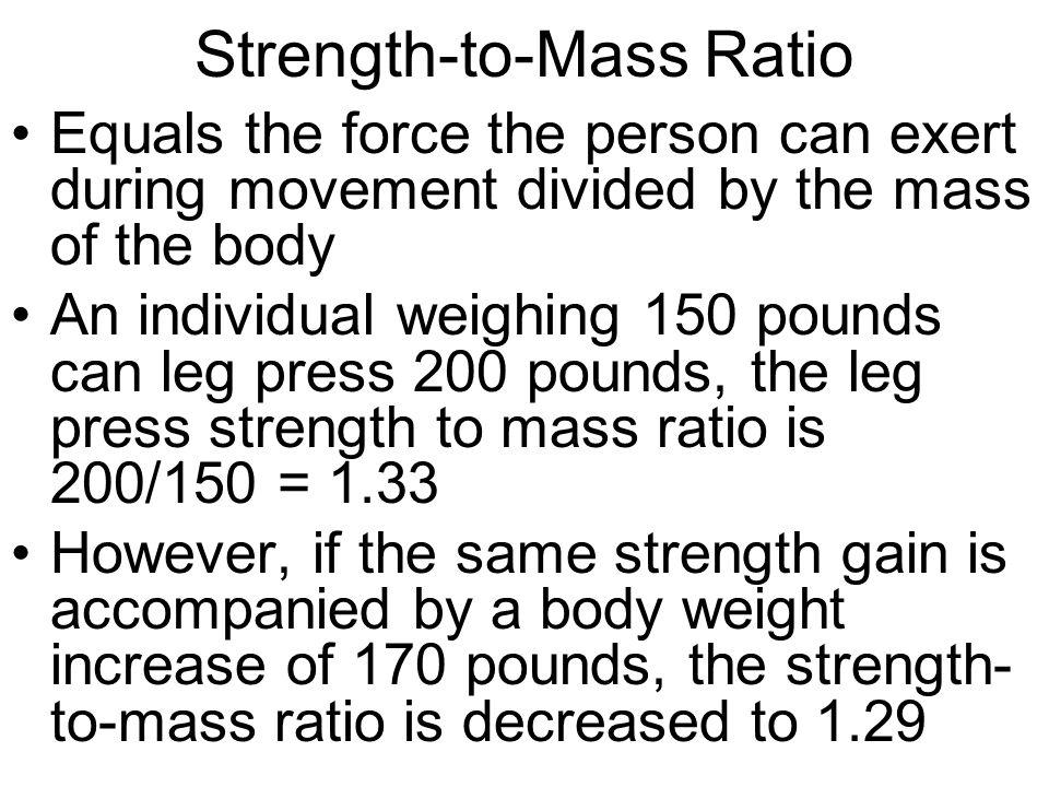 Strength-to-Mass Ratio