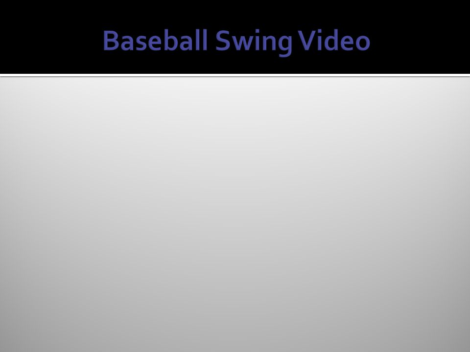 Baseball Swing Video