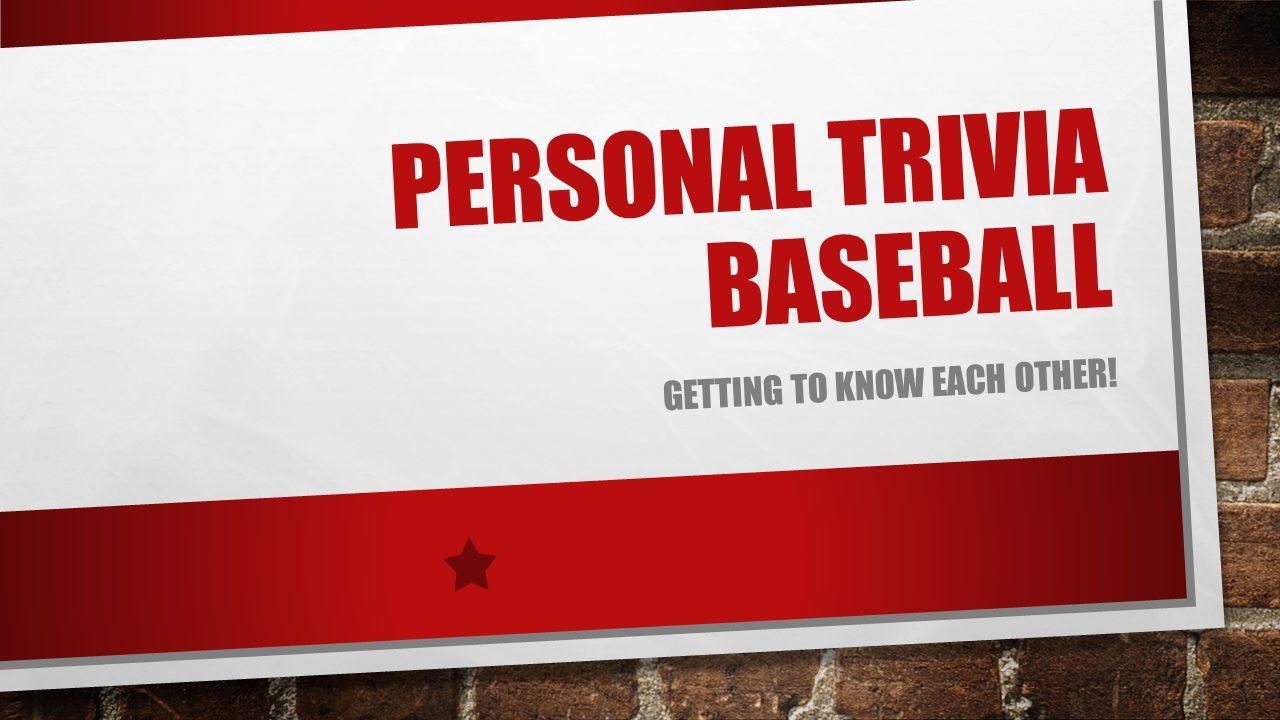 Personal Trivia Baseball