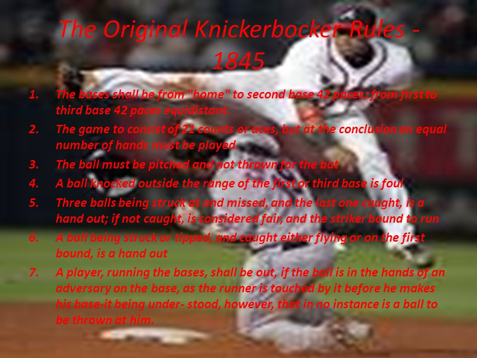 The Original Knickerbocker Rules - 1845