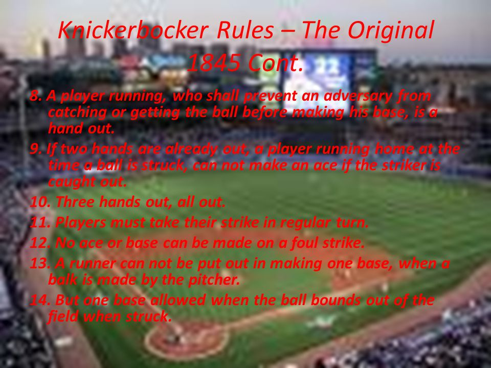 Knickerbocker Rules – The Original 1845 Cont.
