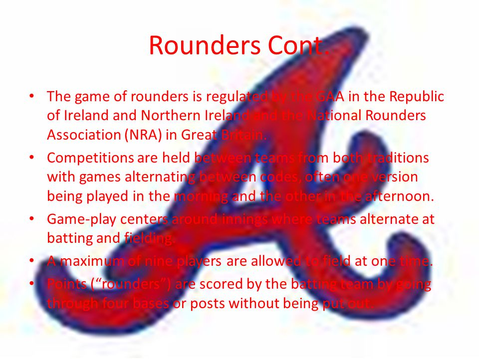 Rounders Cont.