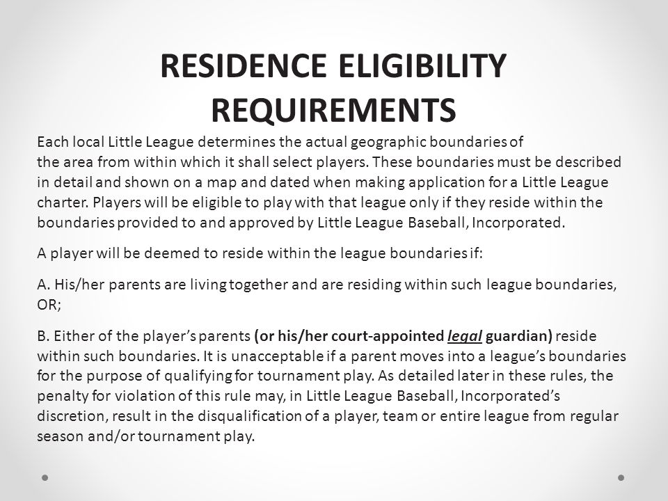 RESIDENCE ELIGIBILITY REQUIREMENTS