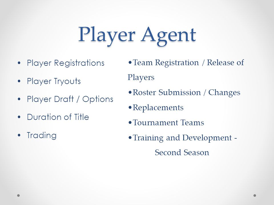 Player Agent Player Registrations Player Tryouts