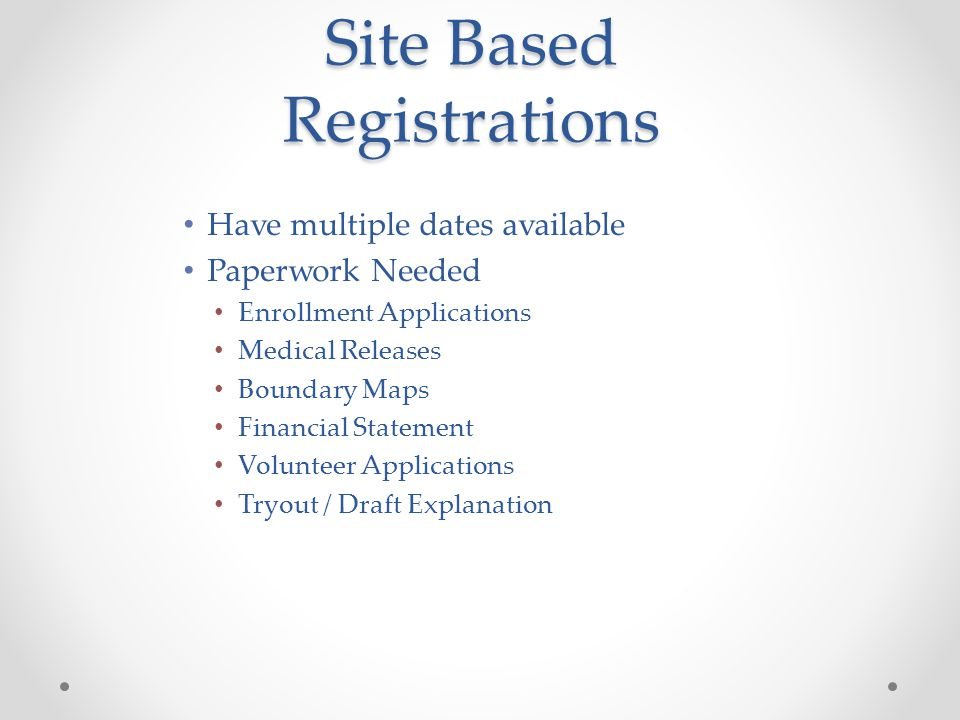Site Based Registrations