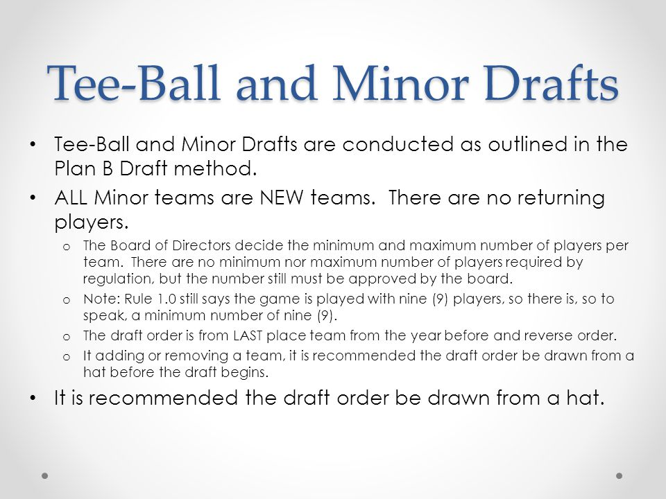 Tee-Ball and Minor Drafts