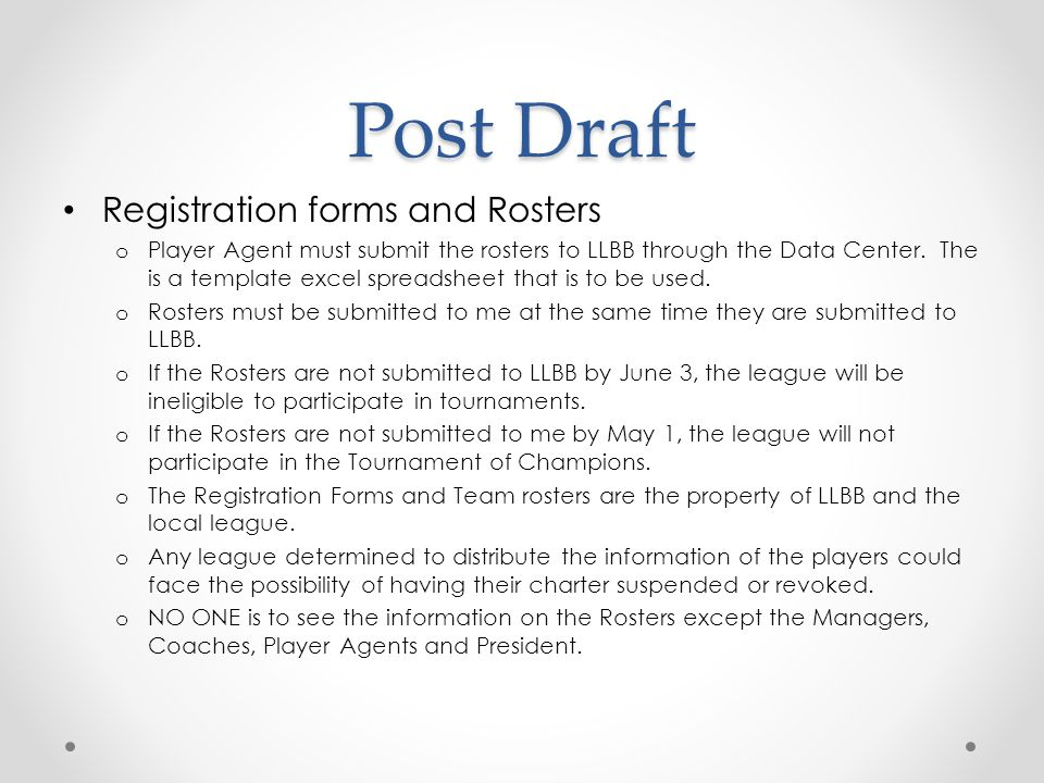 Post Draft Registration forms and Rosters