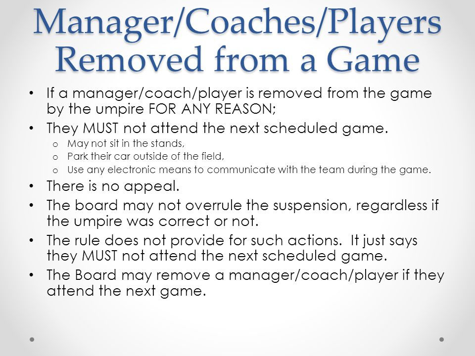 Manager/Coaches/Players Removed from a Game